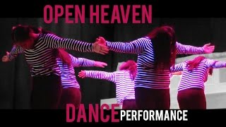OPEN HEAVEN: River Wild // Dance Performance // Hillsong Worship