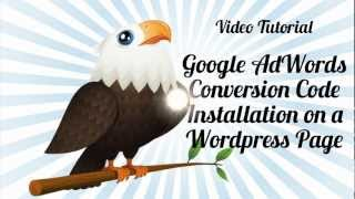 How to add the Google AdWords Conversion code to Wordpress