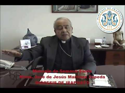 Mensaje de Semana Santa Obispo de Irapuato 2015