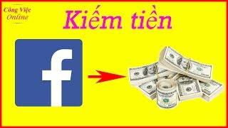 Cách kiếm tiền trên Facebook bằng Video - Kiếm tiền online
