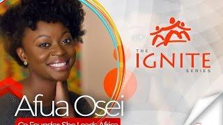 Afua Osei | The Ignite Series | Aim Higher Africa