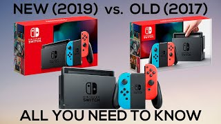 New 2019 Nintendo Switch Vs. Old 2017 Nintendo Switch - Unboxing and All you need to know
