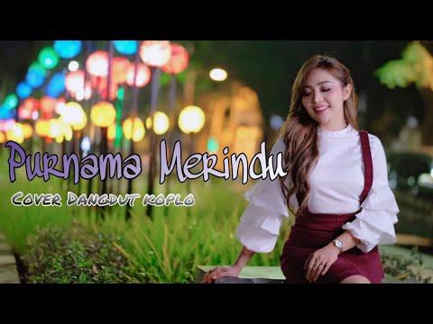 Purnama Merindu - Siti Nurhaliza (cover Dangdut Koplo) By Chacha Sherly