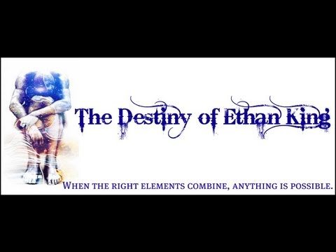 The Destiny of Ethan King Promo Trailer