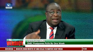 Fmr NHRC Chairman, Political Analyst Berate INEC For Late Announcement Pt.3 |The Verdict|