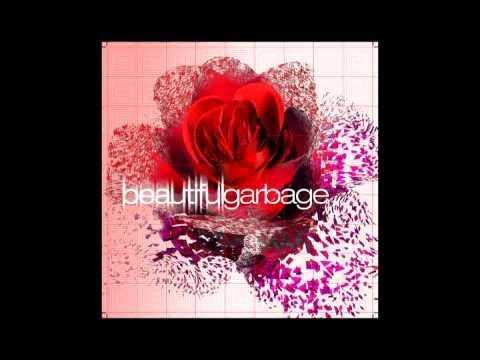 Garbage - Beautiful