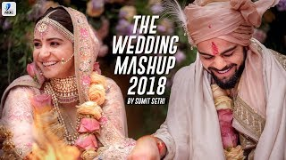 The Wedding Mashup 2018   Sumit Sethi