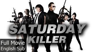 Thai Action Movie - Saturday Killer [English Subtitle]