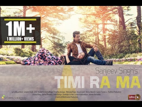 Timi Ra Ma - Sanjeev Singh | Official Music Video (nepali Pop Song) video