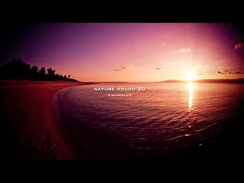 Nature Sound 20 - OCEAN WAVES / THE MOST RELAXING SOUNDS -
