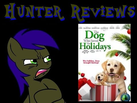 Hunter Reviews: The Dog Who Saved The Holidays