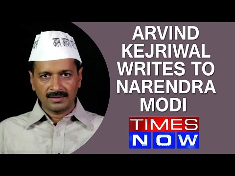 Arvind Kejriwal writes to Narendra Modi