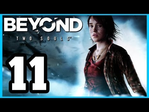 BEYOND: Two Souls -  Walkthrough PART 11 Lets Play Gameplay TRUE-HD QUALITY