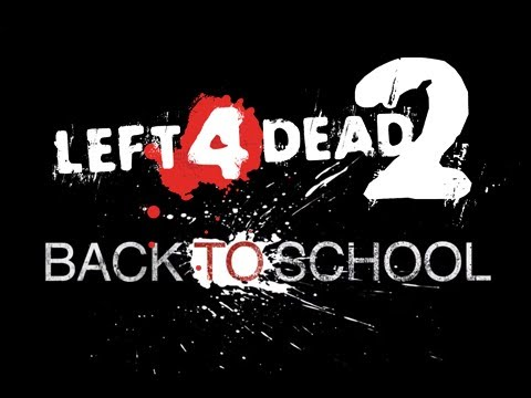 L4D2: Back To School [Part 1] - mfw le meme face XD
