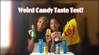 Weird candy taste test  W/ TheWickerTwinz