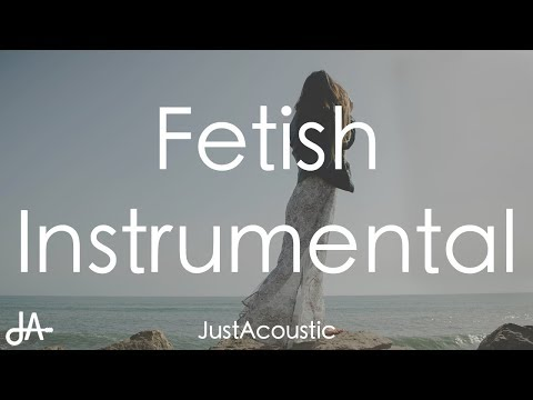 Fetish - Selena Gomez ft. Gucci Mane (Acoustic Instrumental)