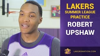 Robert Upshaw Plans To Make The Lakers 2015-16 Roster