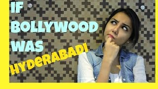 If Bollywood was Hyderabadi + Big Annoucement | Latest Funny Videos 2015 | MostlySane