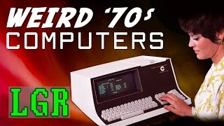 LGR - Strangest Computer Designs of the '70s