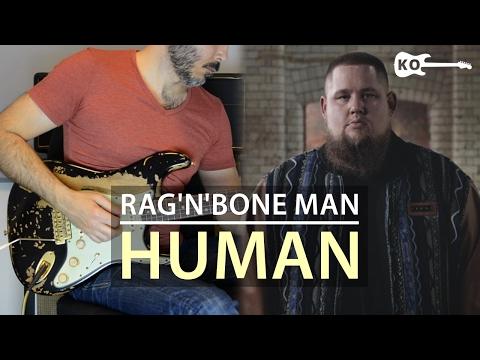 Rag'n'Bone Man - Human - Electric Guitar Cover by Kfir Ochaion