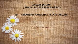 JANAM JANAM BY HIMANSHU NANECHA