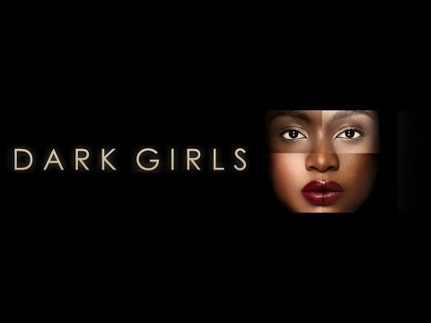 Dark Girls Documentary Review