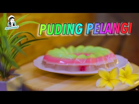 RESEP SARWENDAH -- PUDING PELANGI