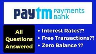 Paytm Payments Bank Explained : 4% Interest, Free Virtual Card & More...
