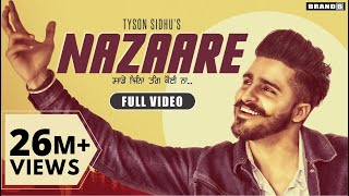 Nazaare : Tyson Sidhu | Full Video | Latest Punjabi Song 2019 | Brand B
