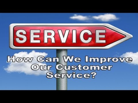 """How Can We Improve Our Customer Service?"" (for sales reps)"