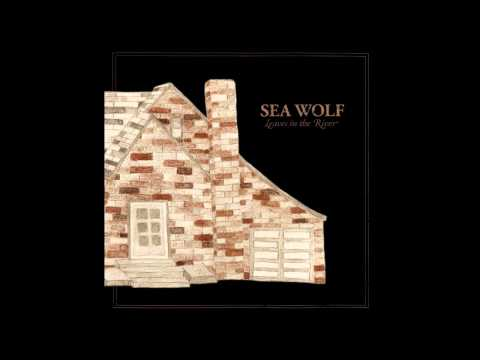 Sea Wolf - Youre A Wolf