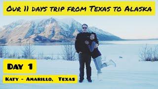 Our 11 Days Trip From Texas - Alaska (Part 1/11, Katy - Amarillo, Texas)