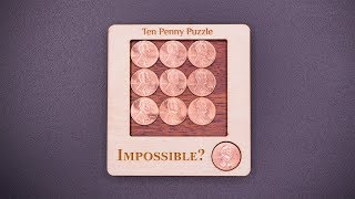The Impossible Ten Penny Puzzle