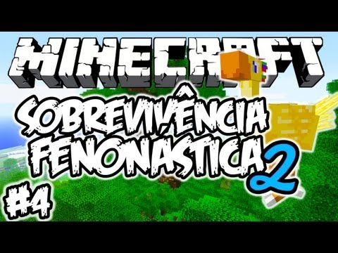 CHOCOBO & ÁRVORE GIGANTE! - Sobrevivência Fenonástica 2: Minecraft #4