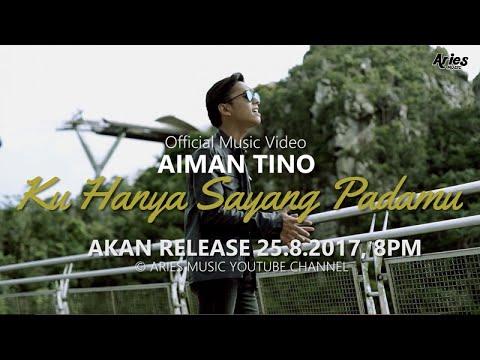 download lagu Aiman Tino - Ku Hanya Sayang Padamu Teaser gratis