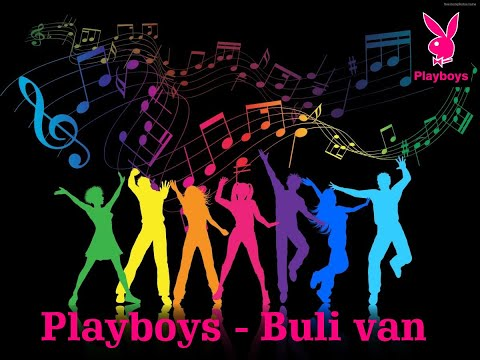 Playboys 2018 - Buli Van