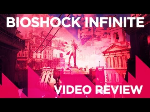 Bioshock: Infinite - Video Review