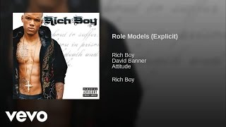 Watch Rich Boy Role Models video