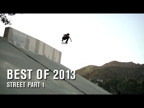 Best Of 2013: Street Part 1 - TransWorld SKATEboarding
