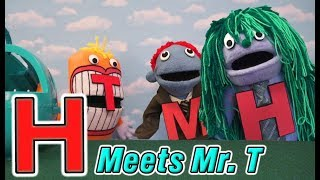The Letter People - Mr H meets Mr T (ep 8) Horrible Hair Learning Phonics Alphabet Bunch