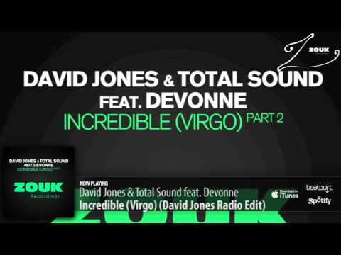 David Jones & Total Sound feat. Devonne – Incredible (Virgo) (David Jones Radio Edit)