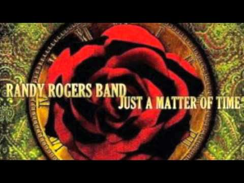 Randy Rogers Band - You Could