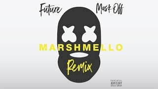 Download Song Future - Mask Off (Marshmello Remix) Free StafaMp3