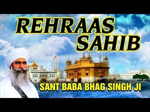 Raehras Sahib - Sant Baba Bhag Singh Ji - Japji Sahib Raehras...