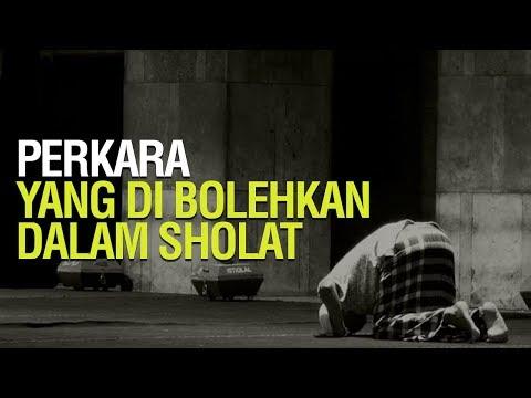 Perkara - Perkara yang Diperbolehkan Dalam Shalat - Ustadz Mukhlis Biridha