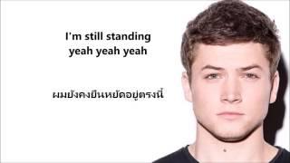 download lagu Thai Sub I'm Still Standing Toron  Egerton Ost gratis