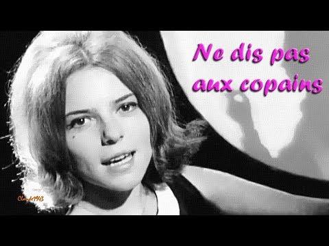 France Gall - Ne Dis Pas Aux Copains