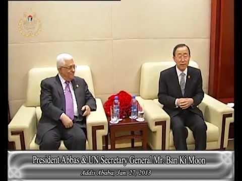 President Abbas & UN Secretary General Mr. Ban Ki Moon