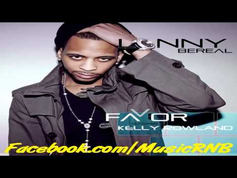 Lonny Bereal feat. Kelly Rowland & Chris Brown - Favor (Official Remix) 2011