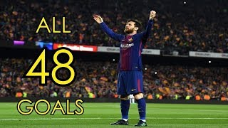 Lionel Messi  All 48 Goals in 201718  Golden Boot